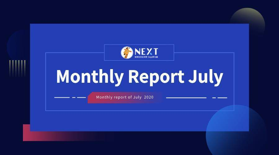 NEXT Community Monthly Report July 2020